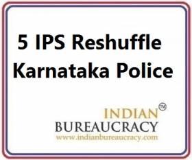 5 IPS Transfer in Karnataka Police
