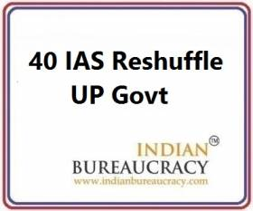 40 IAS Transfer in UP Govt