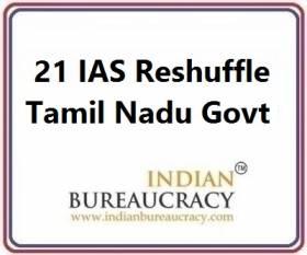21 IAS Transfer in Tamil Nadu Govt