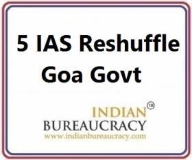5 IAS Transfer in goa Govt
