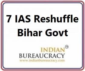 7 IAS Transfer in Bihar Govt