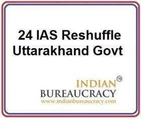 24 IAS Transfer in Uttarakhand Govt