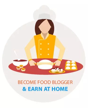 Become Food Blogger and Earn at home