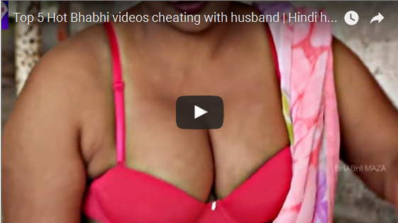 Top 5 Hot Bhabhi videos cheating with husband  Hindi hot desi videos 2016 Hot Short Film 2016