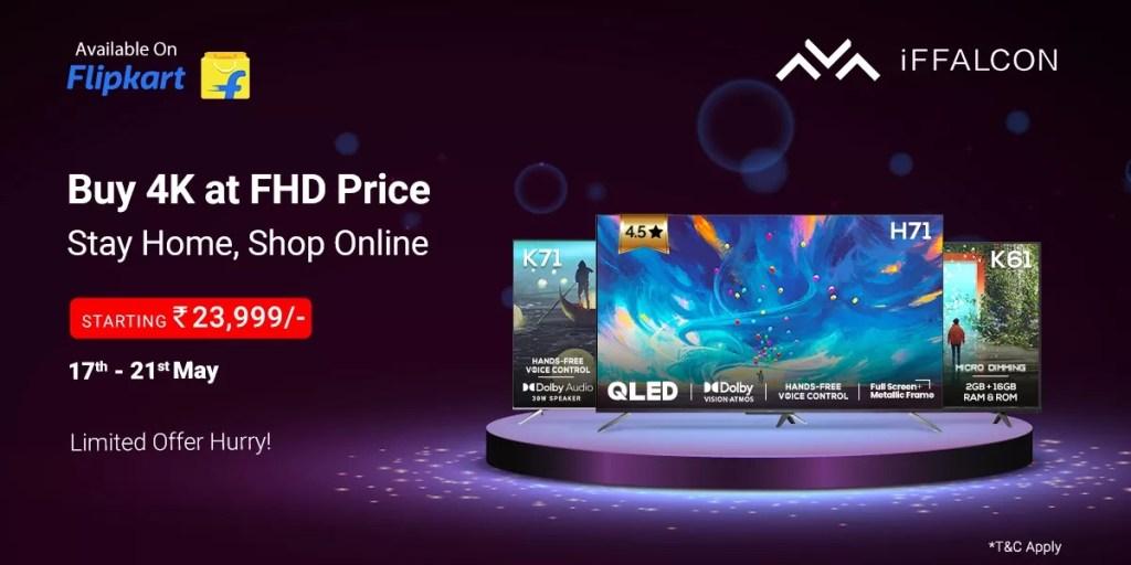 IFFalcon Sale on Flipkart for 4K UHD Android TVs
