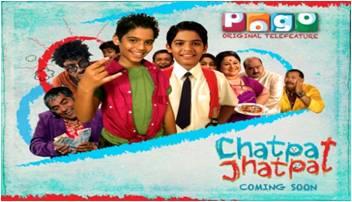 Chatpat Jhatpat Premiere On Pogo -16th December 2012 at 12 P.M