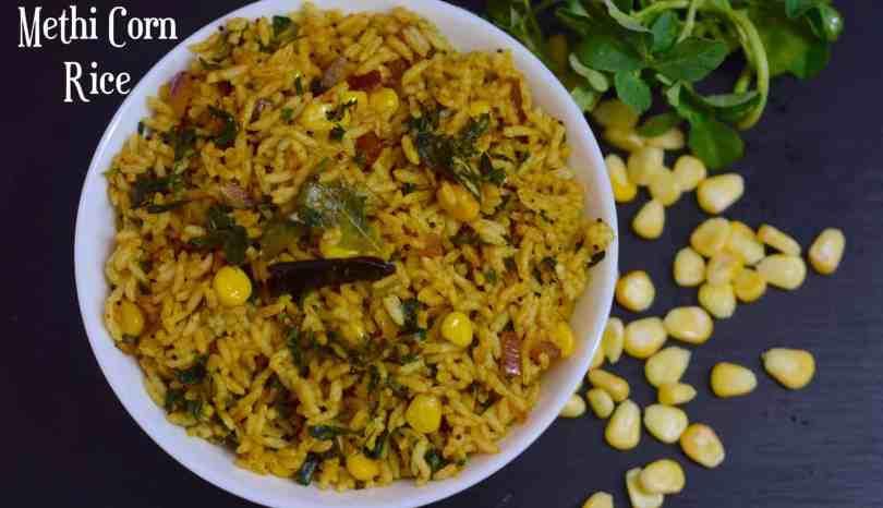 Methi corn ricekarnataka style methi batheasy lunch recipe methi corn ricekarnataka style methi batheasy lunch recipe indian veggie delight forumfinder Choice Image