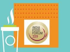 INDIA FOOD FORUM 2019