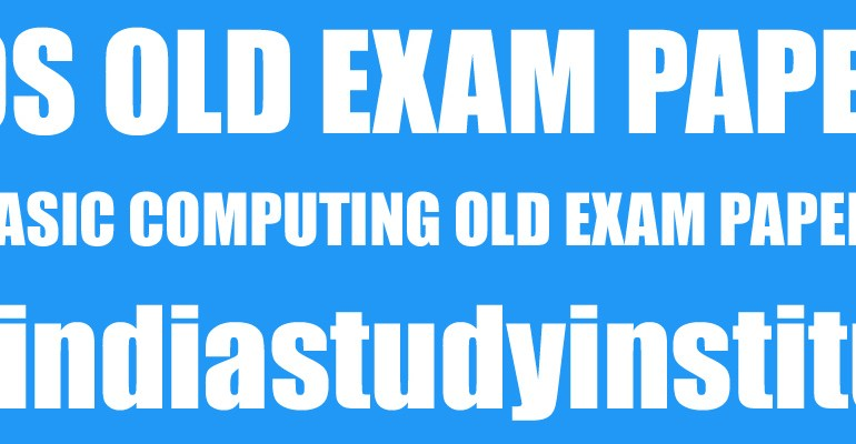 Basic Computing NIOS Previous Year PaperNIOS Basic Computing Old Exam Papers