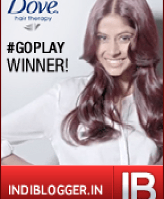 Dove Go Play IndiBlogger Contest Winner