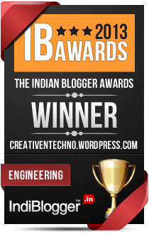 This blog won the 2013 Indian Blogger Awards - Engineering