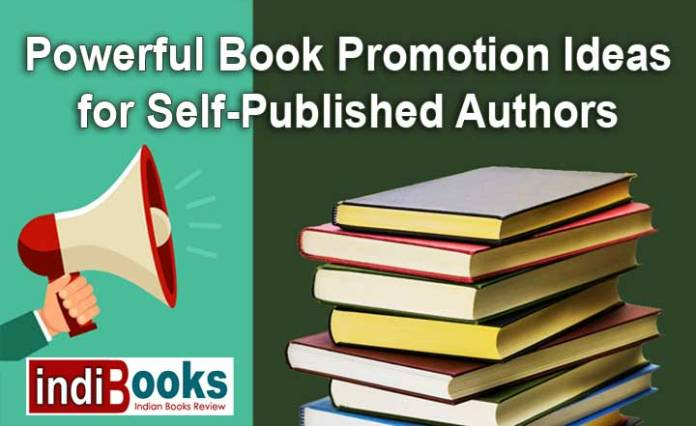 Powerful Book Promotion Ideas for Self-Published Authors