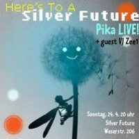 Here's To A Silver Future Pika LIVE!