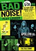 Bad Noise! 5/28