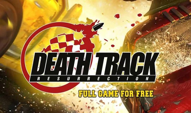 Free Game: Death Track Resurrection is free on IndieGala