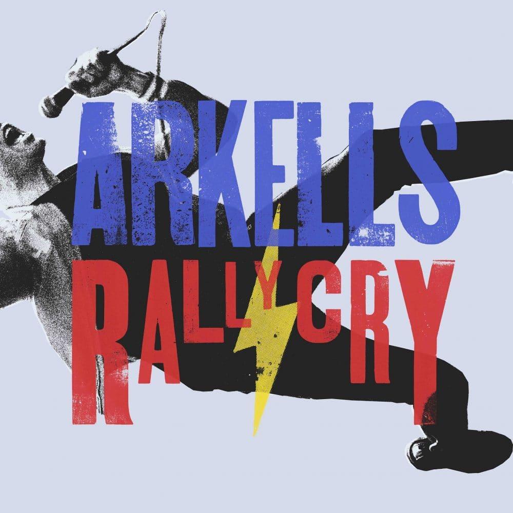 Arkells - Rally Cry