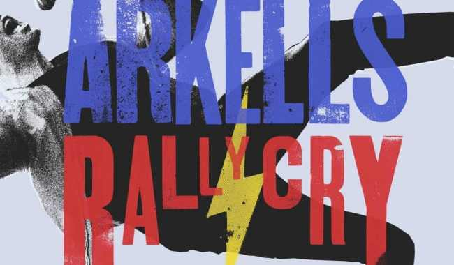 Arkells – Rally Cry