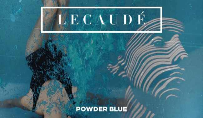 Lecaudé – Powder Blue