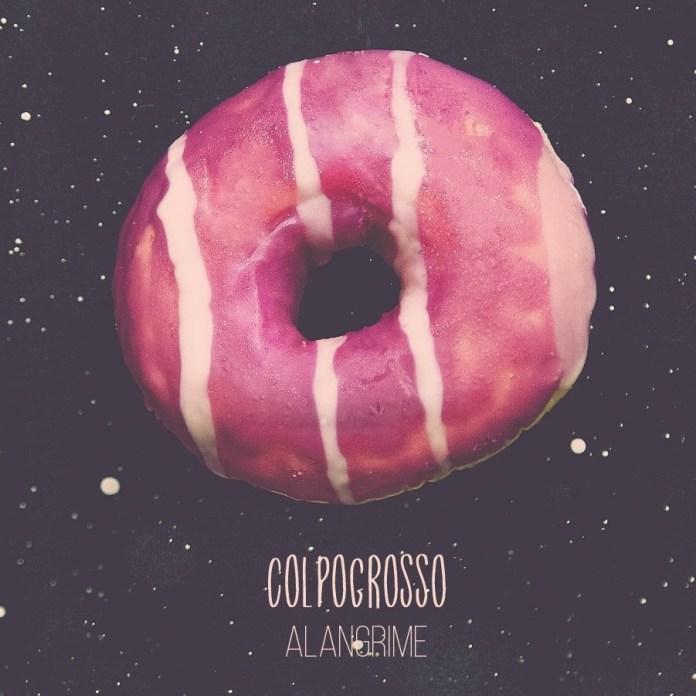 Colpogrosso_album_alangrime