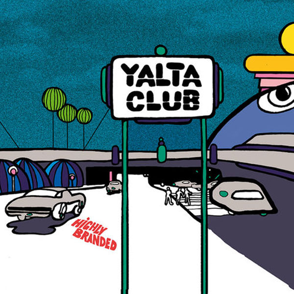 Yalta Club - Highly Branded