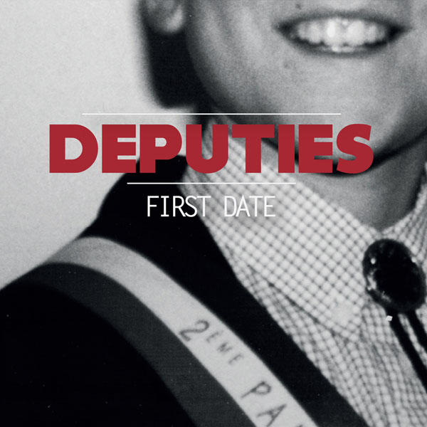 Deputies - First Date