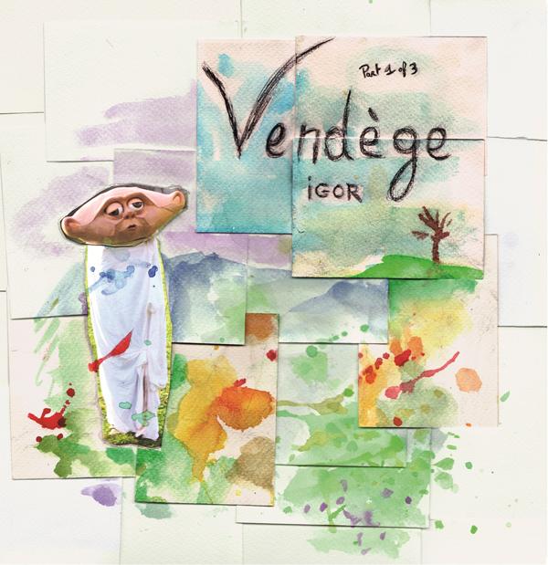 Vendège - Igor