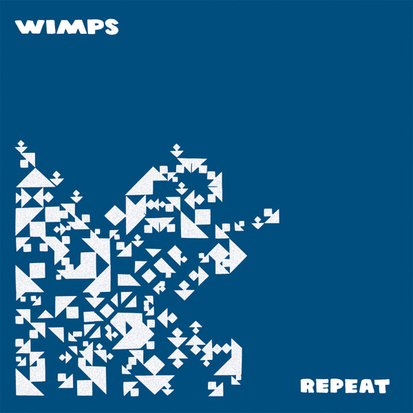 Wimps - Repeat