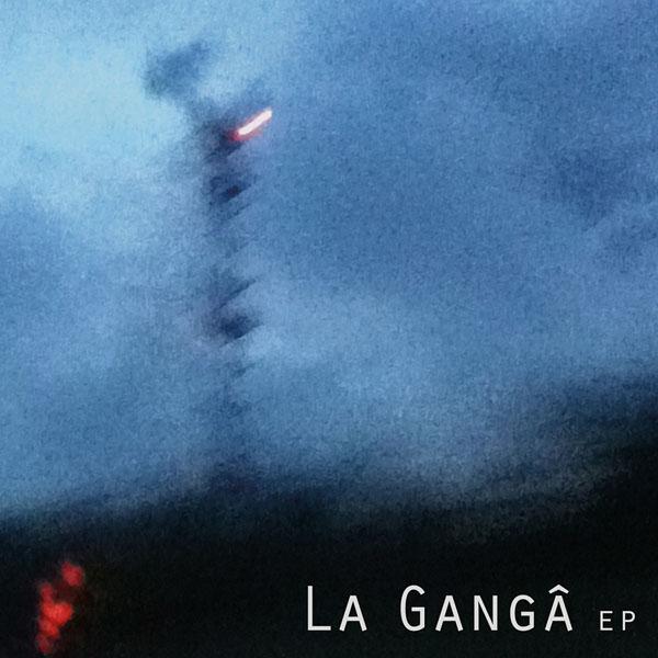 La Ganga - EP