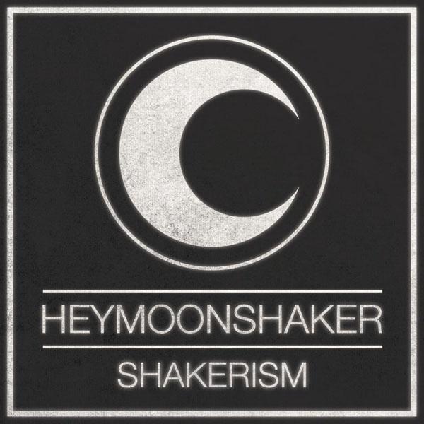 Heymoonshaker – Shakerism