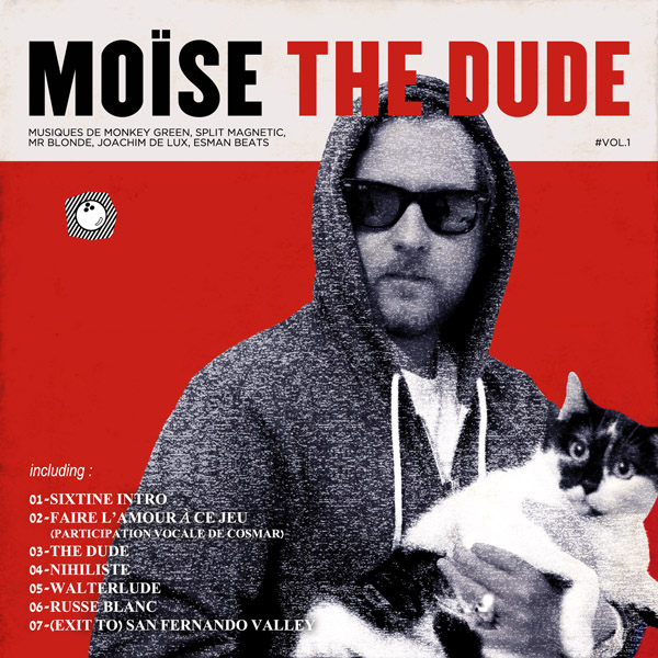 Moise The Dude - The Dude Vol.1