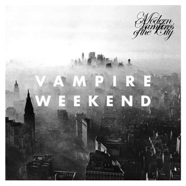 Vampire Weekend - Modern Vampires Of The City