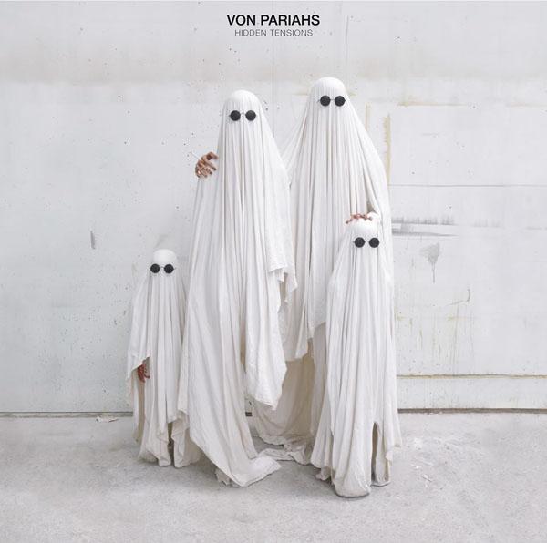 Von Pariahs - Hidden Tensions