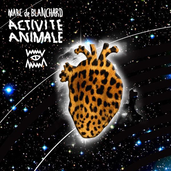 Marc de Blanchard - Activité Animale
