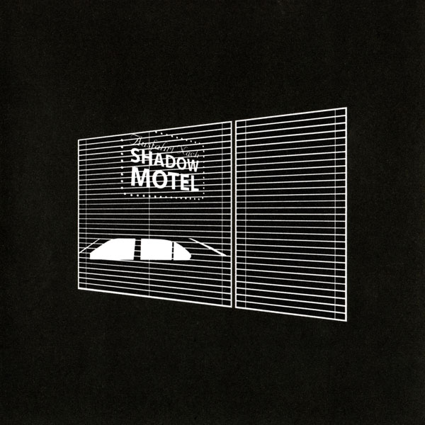 Shadow Motel - Ausfhart Nach