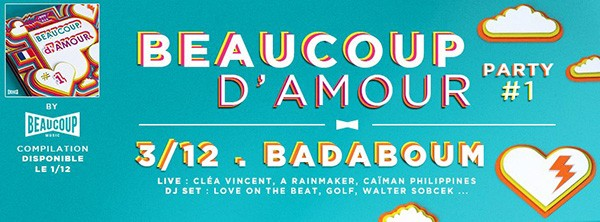 Beaucoup d'amour party #1 - Beaucoup Music