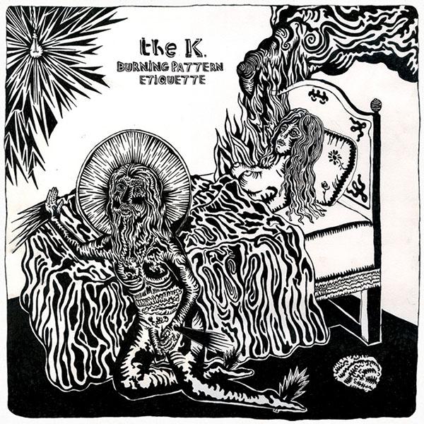 The K. - Burning Pattern Etiquette