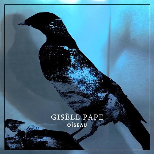 Gisèle Pape Oiseau 600x600