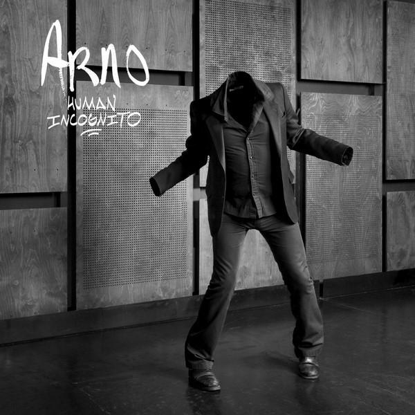 Arno - Human Incognito