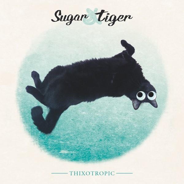 Sugar & Tiger - Thixotropic
