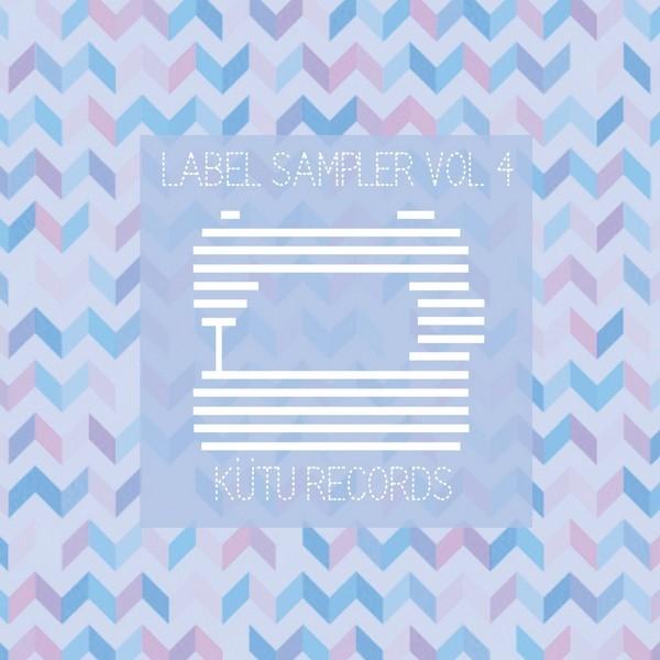 Kütu Records - Label Sampler Vol.4