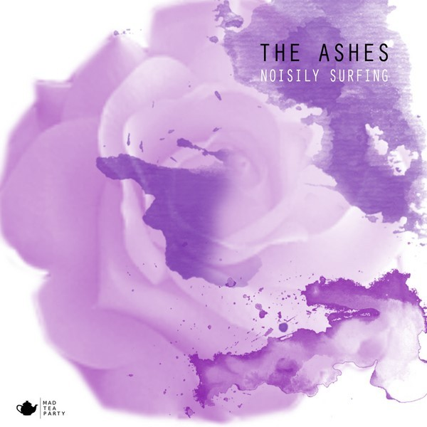 The Ashes - Noisily Surfing volume 1