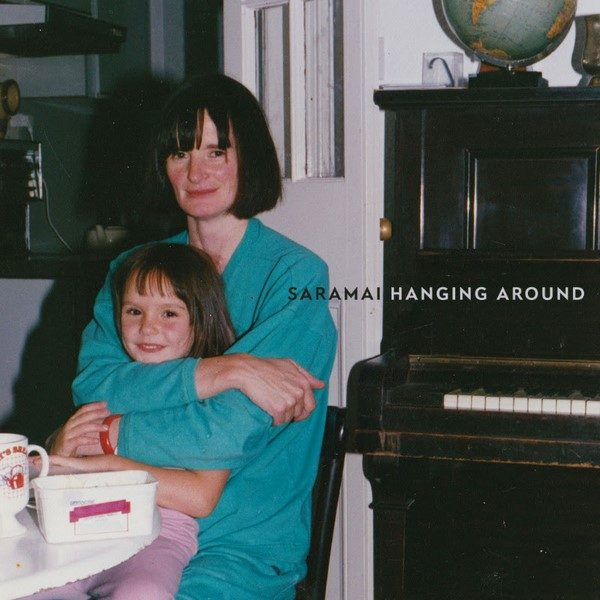 Saramai - Hanging Around