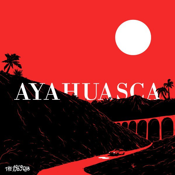 The 1969 Club - Ayahuasca