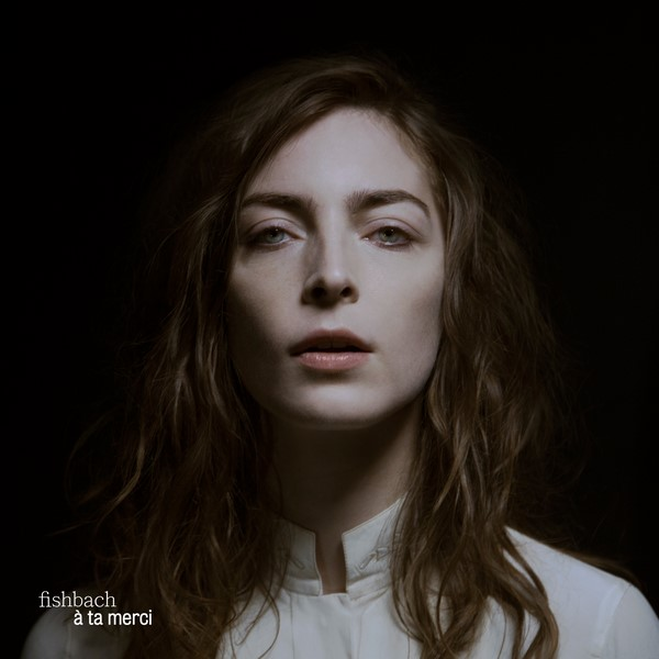 [LP] Fishbach – À ta merci