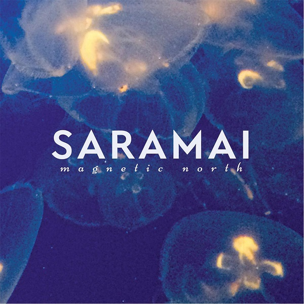 Saramai - Magnetic North