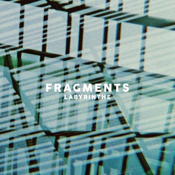 [EP] Fragments – Labyrinthe