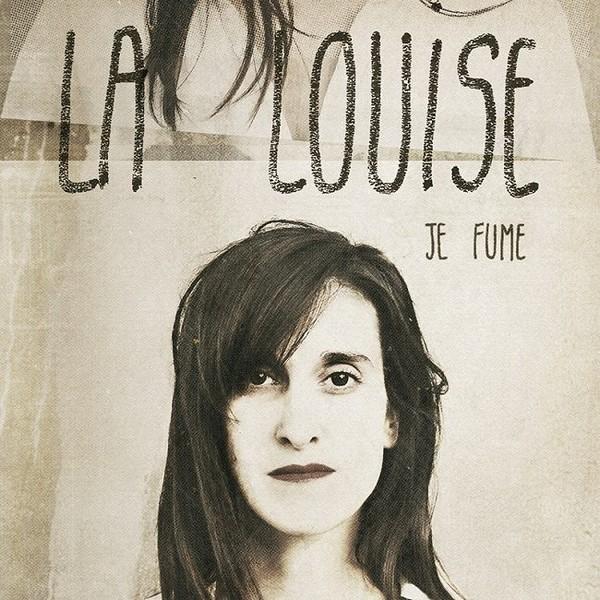 [EP] La Louise – Je Fume