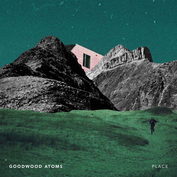 [EP] Goodwood Atoms – Place