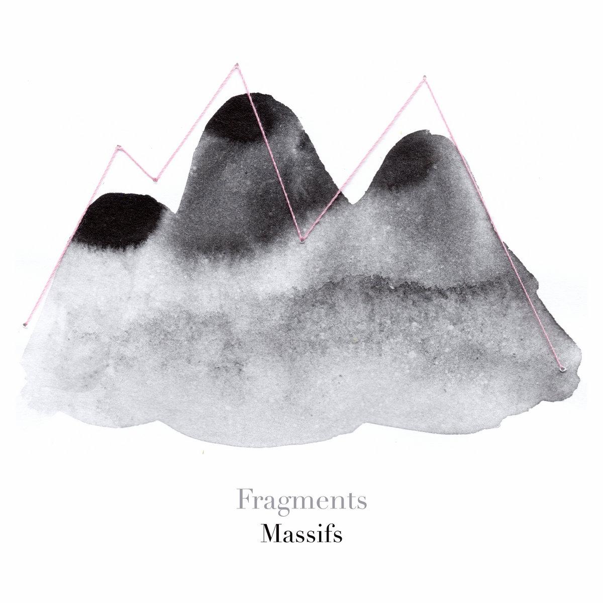 Fragments - Massifs par Zoe Nicloux et Joris Saidani