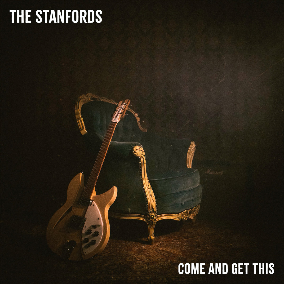The Stanfords – Come and Get This